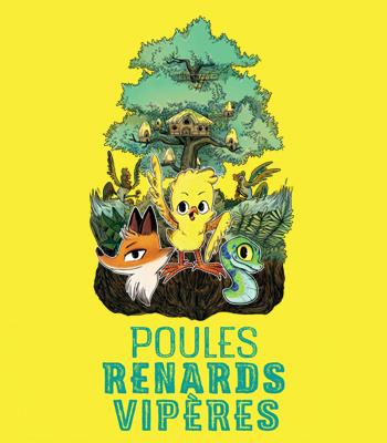 Poules, Renards, Vipères