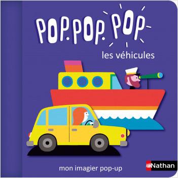 Pop.pop.pop -  L'imagier pop-up des véhicules - dès 1 an