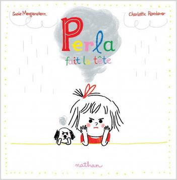 Perla fait la tête - Album - Dès 3 ans