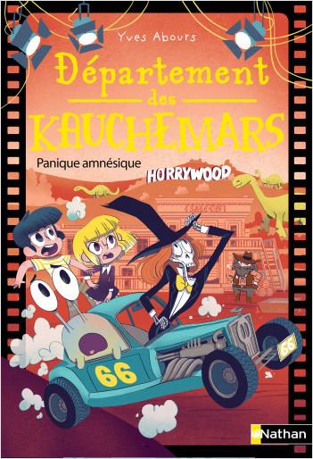 Département des Kauchemars -  Panique amnésique - Tome 3 - roman poche  - Dès 8 ans