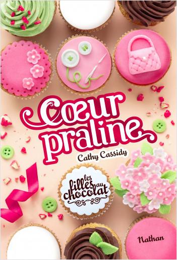 Les filles au chocolat -  Coeur praline - Tome 7 - Roman dès 11 ans
