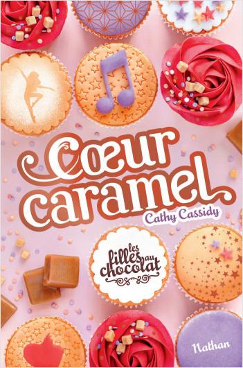 Les filles au chocolat  -  Cœur Caramel - Dès 11 ans