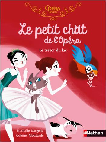 Le petit chat de l'Opéra - Le trésor du lac - roman dès 6 ans