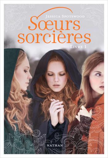 Soeurs sorcières - Livre 1