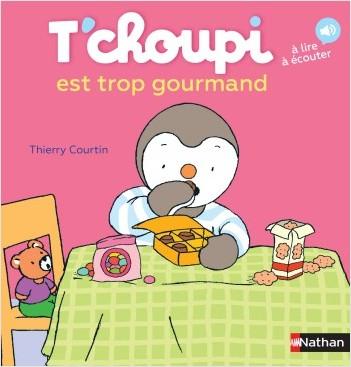 T'choupi est trop gourmand - Dès 2 ans