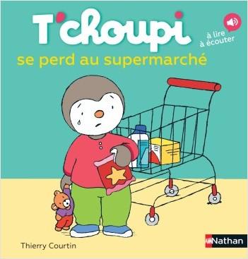 T'choupi se perd au supermarché - Dès 2 ans