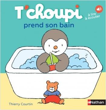 T'choupi prend son bain -  Dès 2 ans
