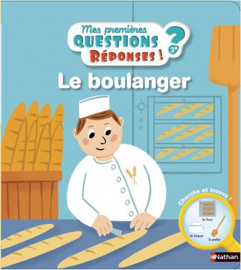 Le boulanger - Mes premières questions/réponses - doc dès 3 ans