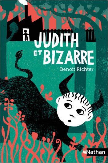 Judith et Bizarre - Dès 10 ans