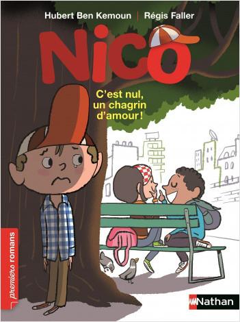 Nico, c'est nul un chagrin d'amour - Roman Vie quotidienne - De 7 à 11 ans