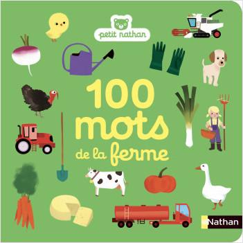 100 mots de la ferme - imagier - dès 10 mois