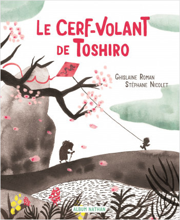 Le Cerf-volant de Toshiro - Album - Dès 3 ans