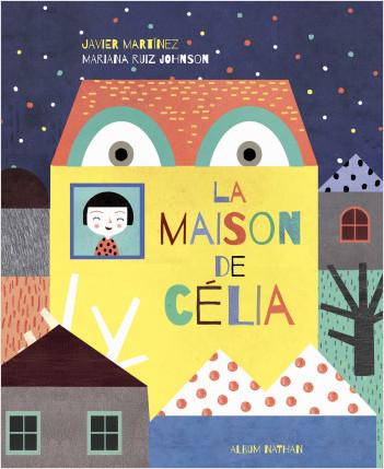 La Maison de Celia - Album - Dès 3 ans