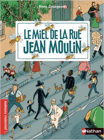 Le miel de la rue Jean Moulin - Roman Vivre Ensemble - De 7 à 11 ans