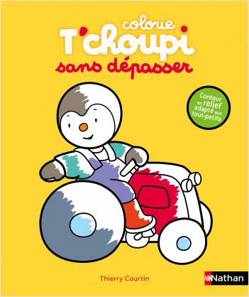 T'choupi - Mes coloriages sans dépasser : le tracteur - Dès 2 ans