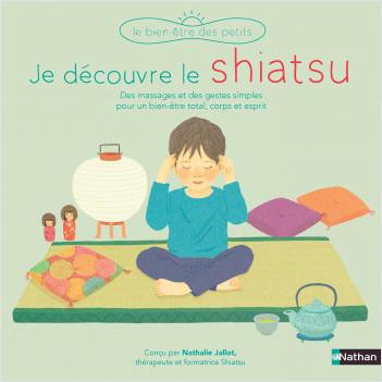 Je découvre le shiatsu - Dès 3 ans