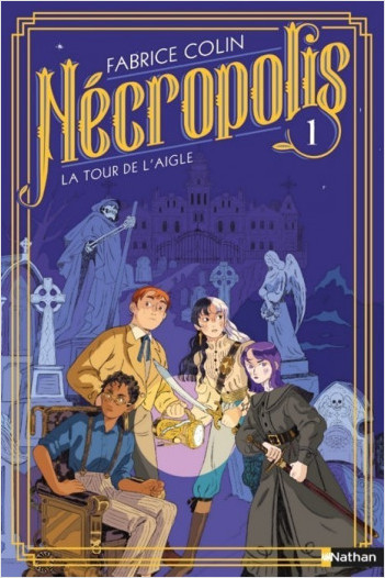Nécropolis : La tour de l'aigle - Tome 1 - Dès 10 ans