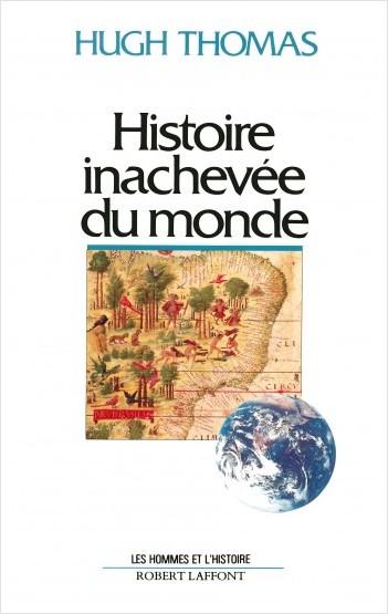 Histoire inachevée du monde