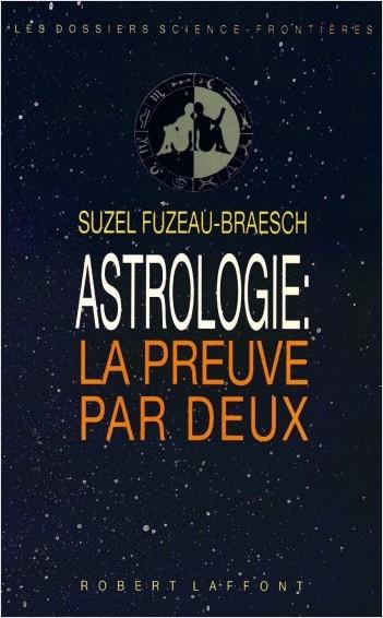 Astrologie: la preuve par deux