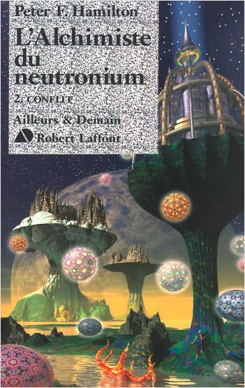 L'alchimiste du neutronium -T2 - Conflit