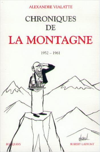 Chroniques de La Montagne - Tome 1