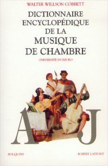 Dictionnaire encyclopédique de la musique de chambre - Coffret 2 tomes