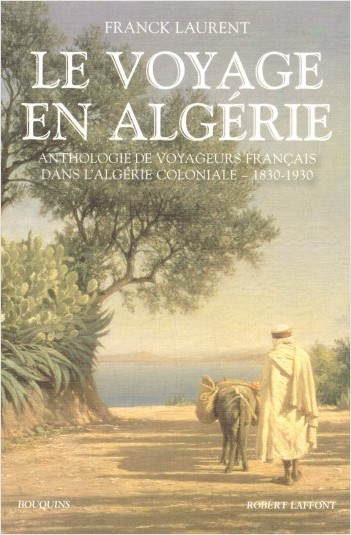Le Voyage en Algérie