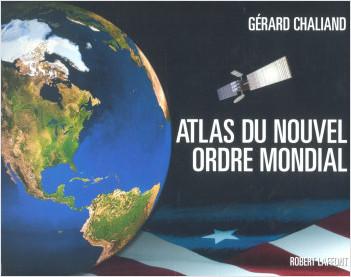 Atlas du nouvel ordre mondial
