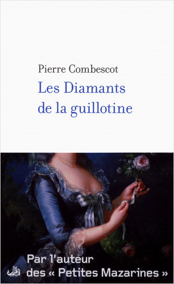 Les diamants de la guillotine