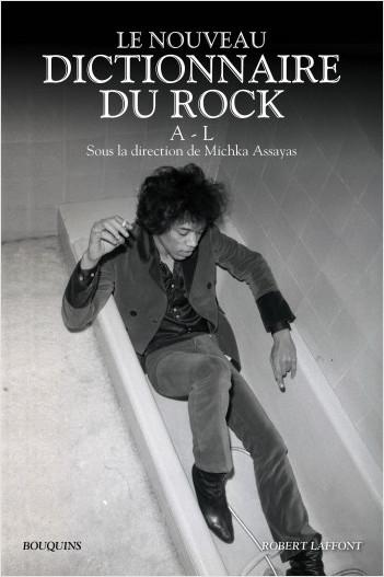 Le Nouveau Dictionnaire du rock - Tome 1