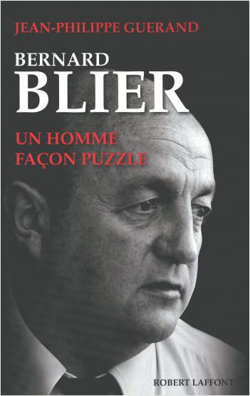 Bernard Blier, un homme façon puzzle