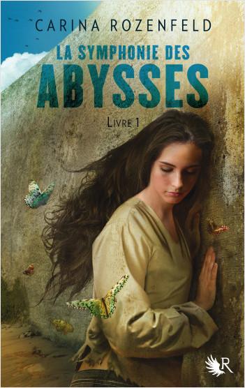 La Symphonie des Abysses - Livre 1