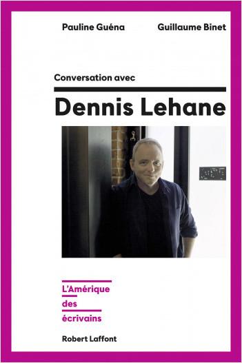 Conversation avec Dennis Lehane