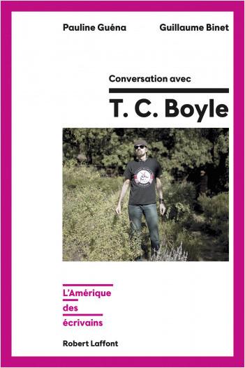 Conversation avec T.C. Boyle
