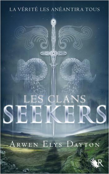 Les Clans Seekers - Livre I