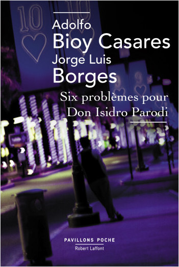 Six problèmes pour Don Isidro Parodi