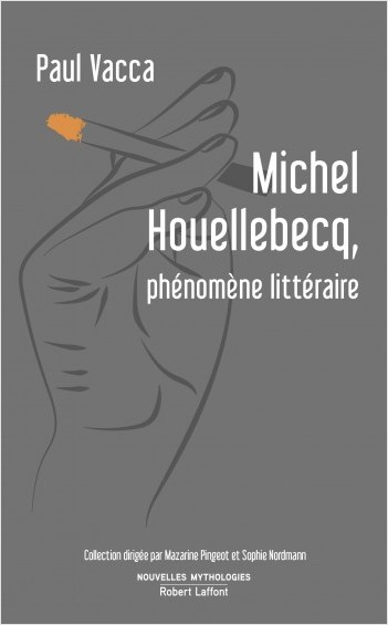 Michel Houellebecq: Literary Phenomenon