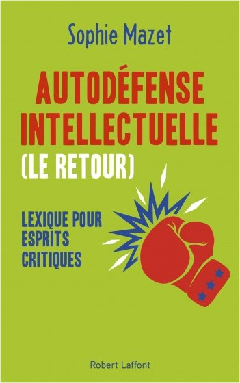 Autodéfense intellectuelle (le retour)