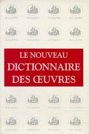 Le Nouveau dictionnaire des oeuvres, de tous les temps et de tous les pays - Coffret 7 tomes