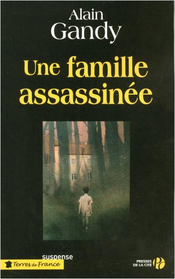 Une famille assassinée