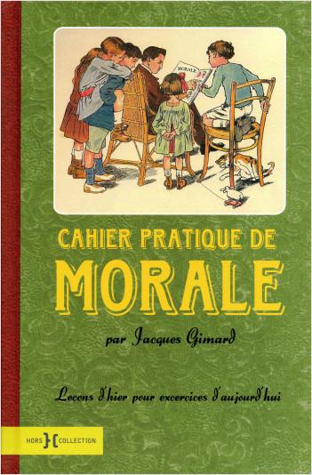Cahier pratique de morale
