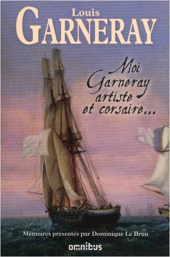 Moi, Garneray, artiste et corsaire