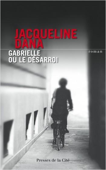 Gabrielle ou le désarroi