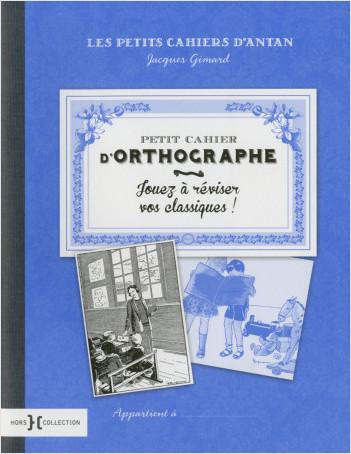 Petit cahier d'orthographe