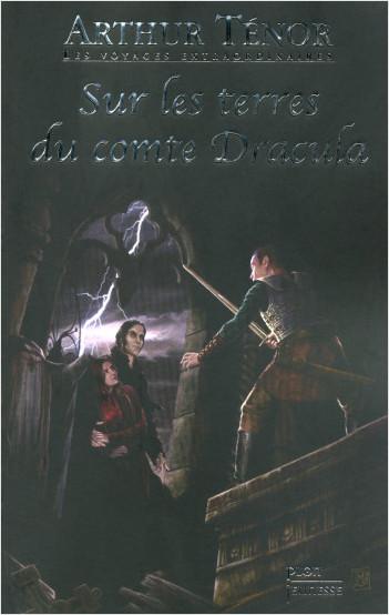 Les Voyages extraordinaires sur les terres du comte Dracula