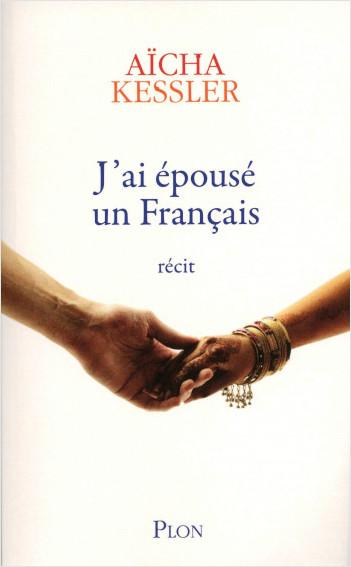J'ai épousé un français
