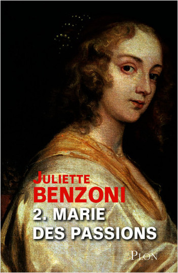 Marie des passions - Tome 2