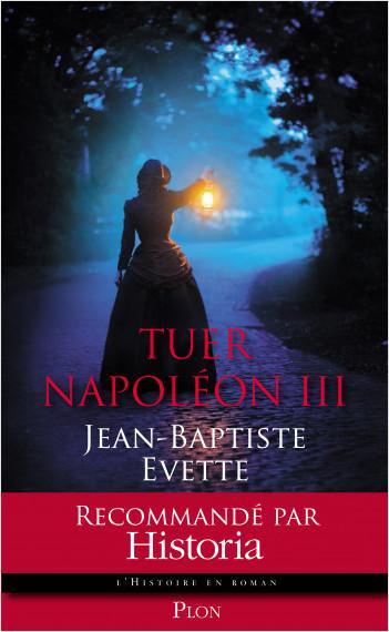 Tuer Napoléon III
