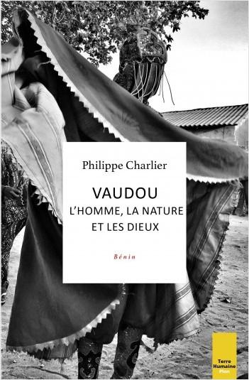 Vaudou : l'homme, la nature et les dieux