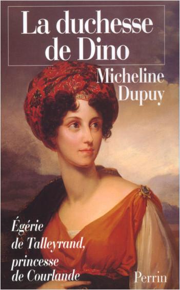 La Duchesse de Dino